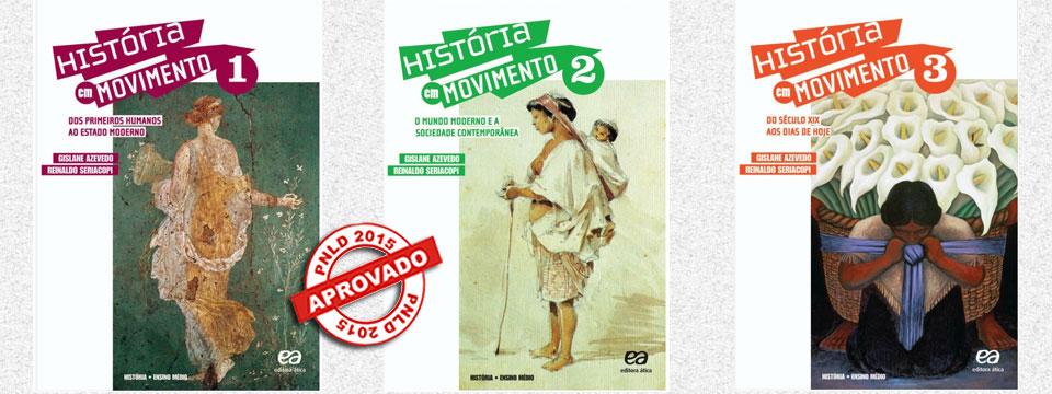 Coleção História em movimento – Aprovada no PNLD 2015