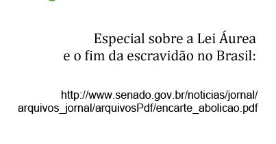 Lei Áurea e o fim da escravidão no Brasil
