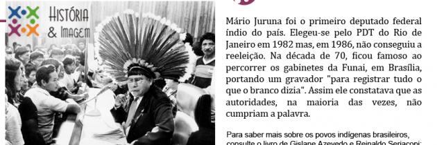 O primeiro deputado indígena do Brasil