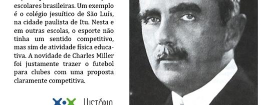 Charles Miller não trouxe o futebol para o Brasil